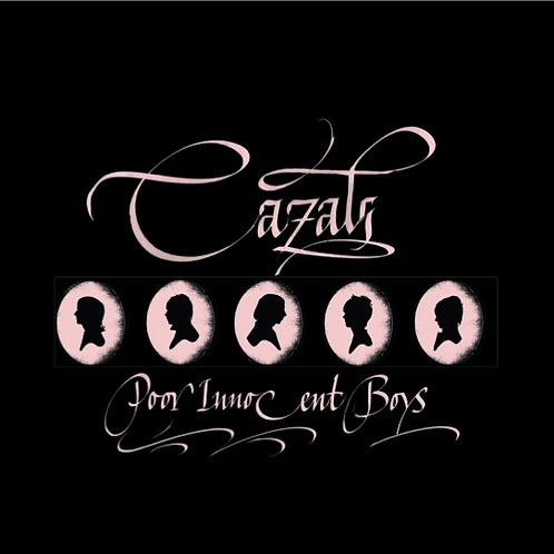 "Cazals - Poor Innocent Boys - 7"" Vinyl"