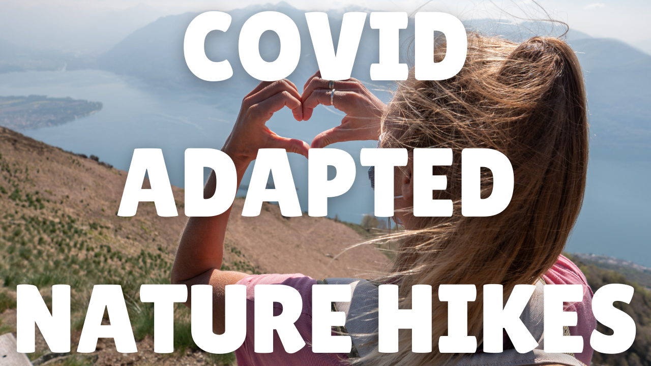 Copy of COVID Adapted Nature Hikes
