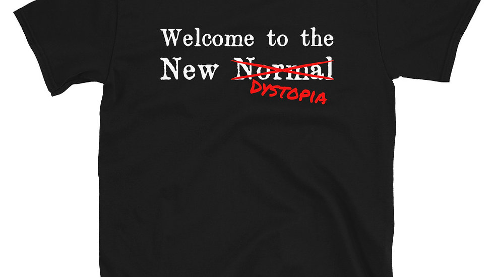 Welcome to the New Dystopia T-Shirt
