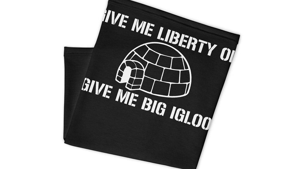 Give Me Big Igloo Black Neck Gaiter
