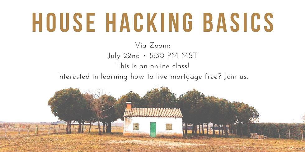 House Hacking Basics