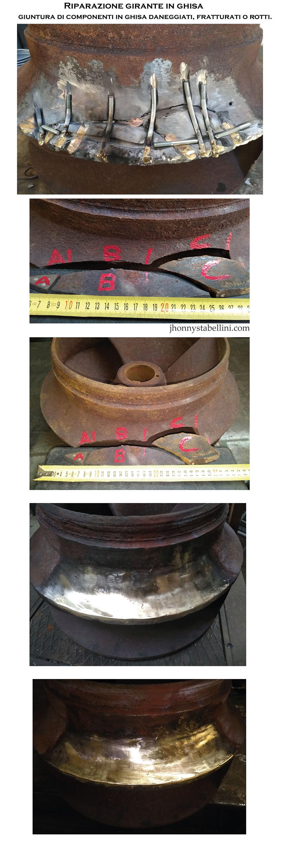 Riparazione girante in ghisa       giuntura di componenti in ghisa daneggiati, fratturati o rotti.