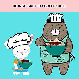 DE INGO GAHT ID CHOCHSCHUEL .png