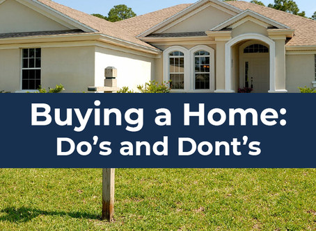 Common Do's and Don'ts when Purchasing a Home