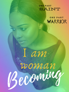 I Am Woman Becoming