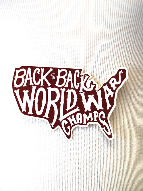 Back to Back Champs Sticker