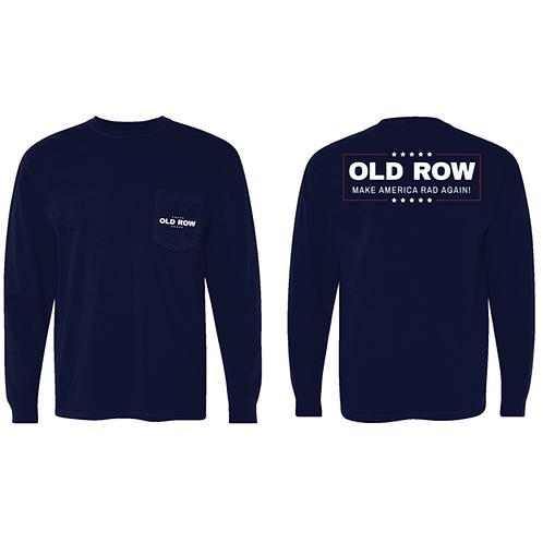 Old Row Make America Rad Again