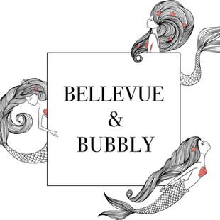 BELLEVUE & BUBBLY