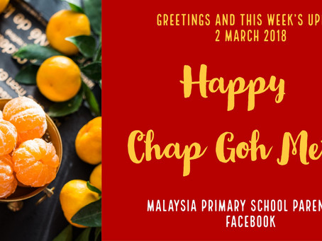 Happy Chap Goh Meh Greetings And Weekly Update