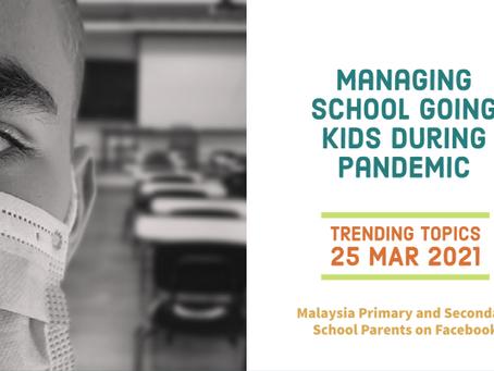 Managing school going kids during pandemic