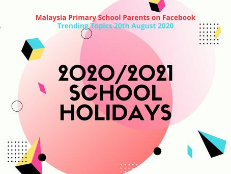 2020/2021 Malaysia School Holidays