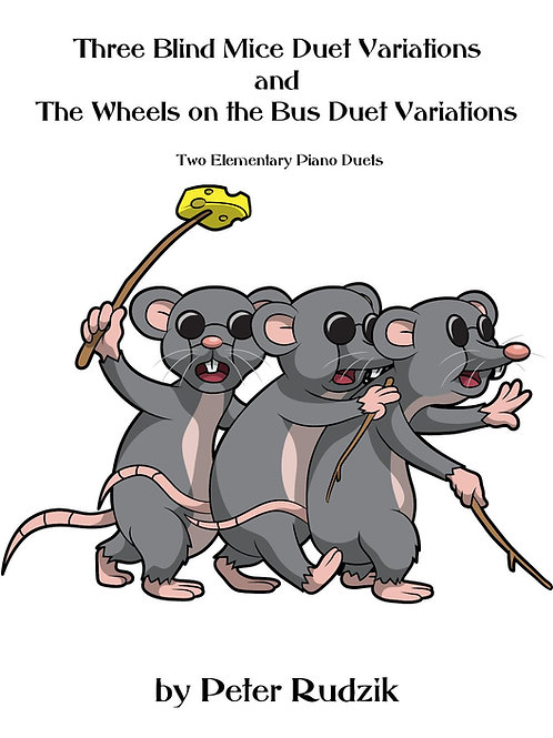 Three Blind Mice and The Wheels on the Bus Duet Variations