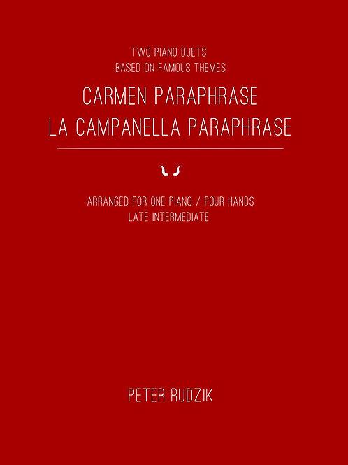 Carmen Paraphrase & La Campanella Paraphrase