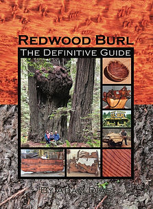 Definitive Guide to Redwood Burl