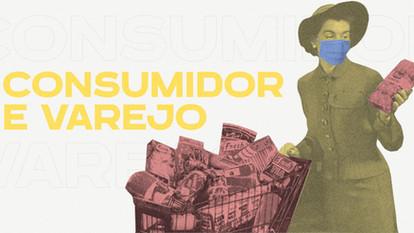 Consumidor e varejo: como vem se comportando em tempos de pandemia