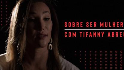Sobre ser Mulher | Tifanny Abreu