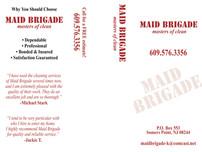 Maid Brigade Outside
