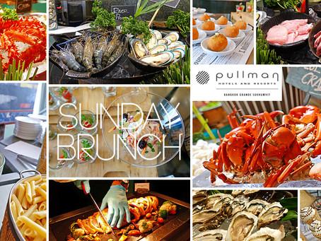 Sunday Brunch @ Pullman Bangkok Grande Sukhumvit