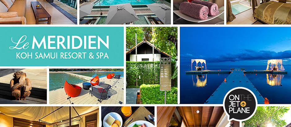 Le Méridien Koh Samui Resort & Spa วันสบายๆ มาพักกายที่เกาะสมุย [รีวิว] (ชื่อใหม่ The Lamai Samui)