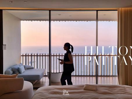[รีวิว] Hilton Pattaya - ฮิลตัน พัทยา โรงแรมสวย วิวทะเล รูฟท็อปบาร์เริ่ด