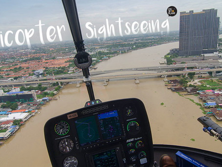 Helicopter Sightseeing นั่งเฮลิคอปเตอร์ชมวิว [รีวิว]