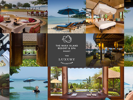 The Naka Island, A Luxury Collection Resort & Spa, Phuket [รีวิว]
