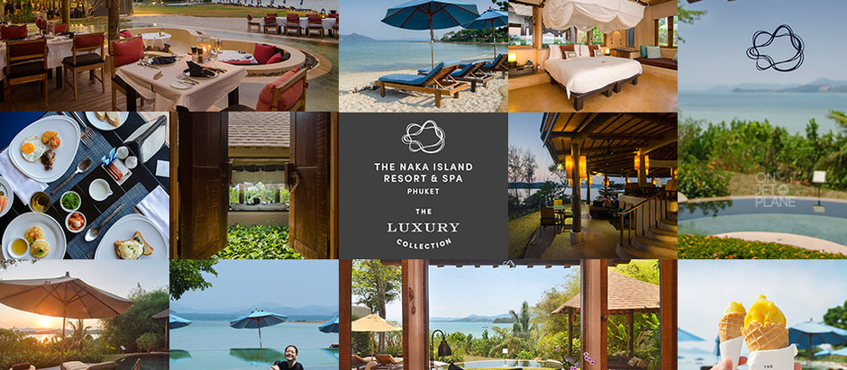 The Naka Island, A Luxury Collection Resort & Spa, Phuket [รีวิว]