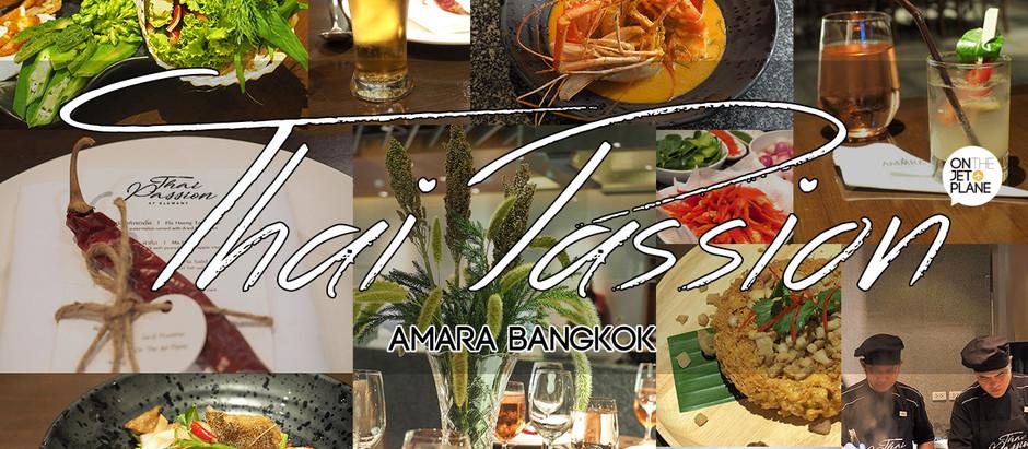 Thai Passion @ Amara Bangkok