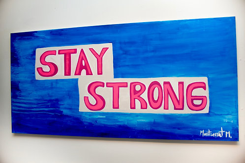Stay Strong (Reminder)