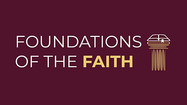 Foundations of the Faith_Foundations of the Faith.png