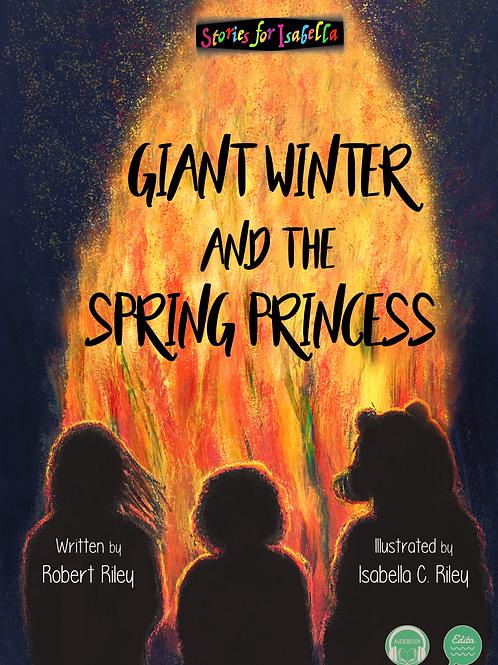 Giant Winter and the Spring Princess/ Velikan Zima in princesa Pomladi