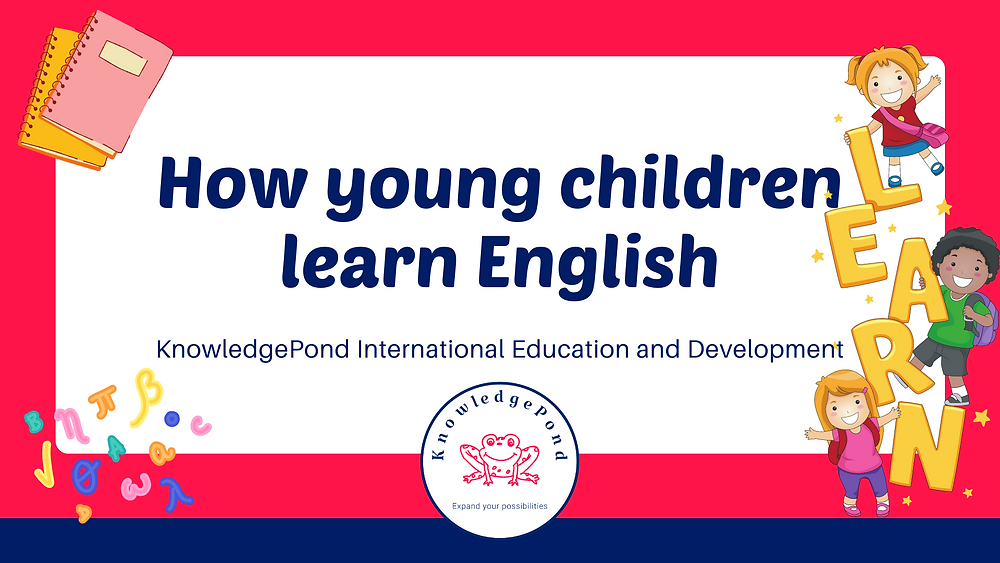 How young children learn English - presentation for English tutors and teachers