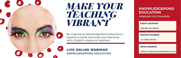 Make your teaching vibrant - Webinar Tic