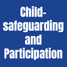 Child-safeguarding and participation