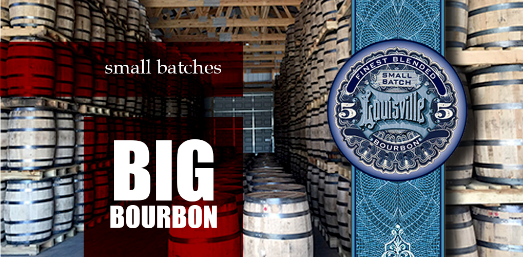 Small Batches Big Bourbon