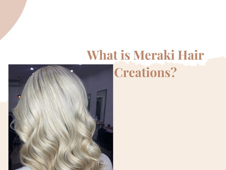 What is Meraki Hair & Beaute? How can they help you?