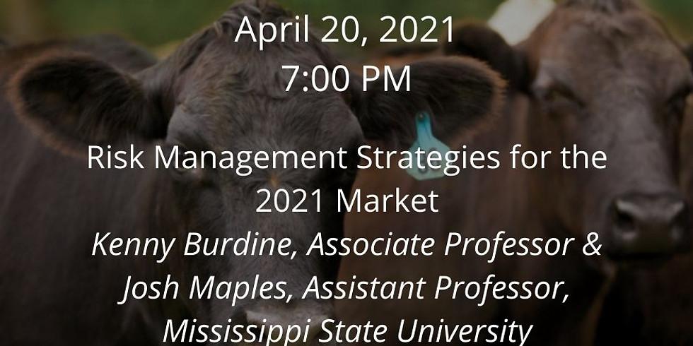 Beef Webinar Series: Risk Management Strategies for the 2021 Market
