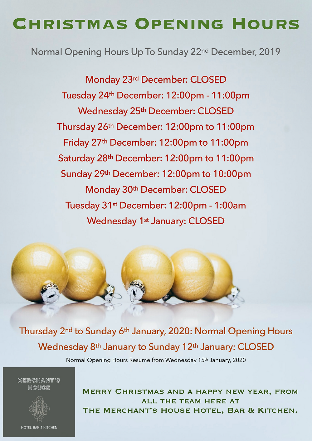 Poster displaying opening ours over the festive period at The Merchant's House