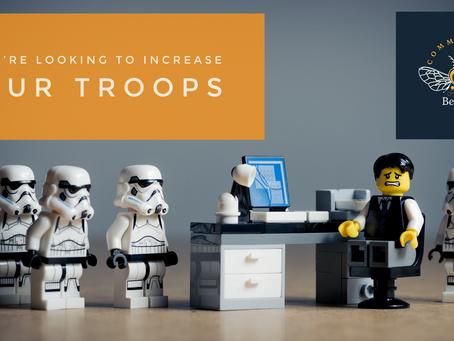 We're increasing our troops!