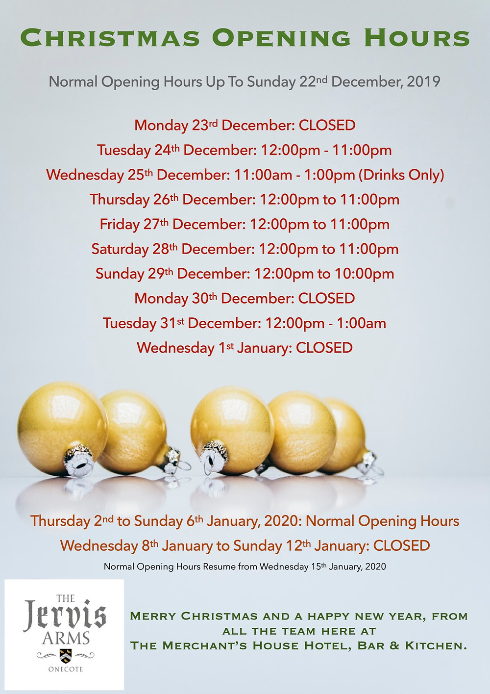 Jervis Arms Festive Opening Hours