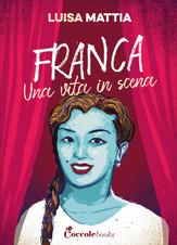 Franca, una vita in scena