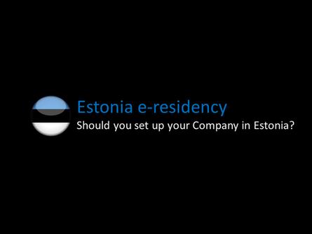 Estonia e-Residency: Should you set up your Company in Estonia?