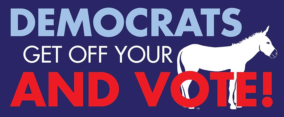 Democrats-Get-Off-Your-Ass-Final1.png