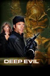 Deep Evil