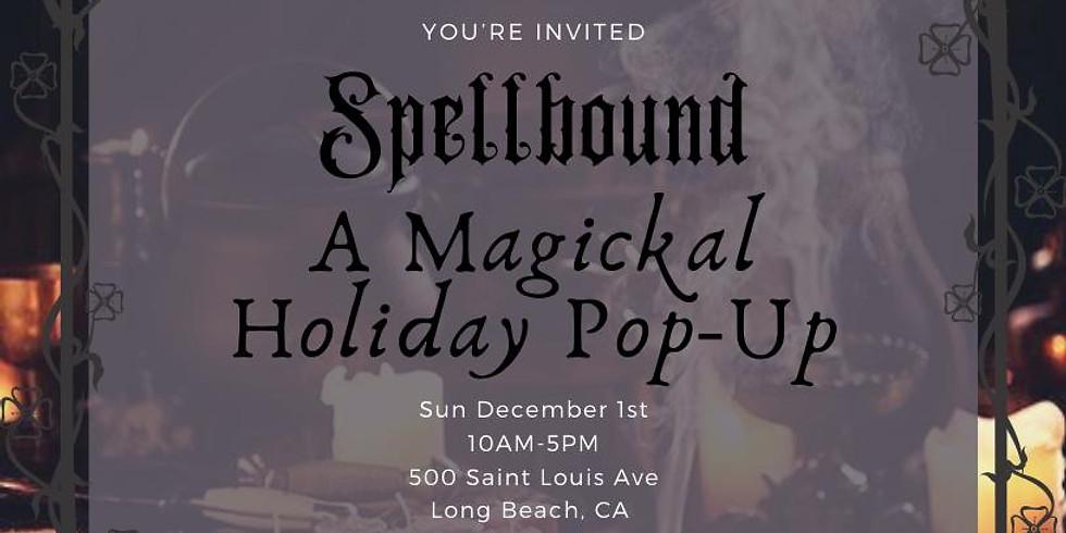Spellbound - A Magickal Holiday Pop-Up