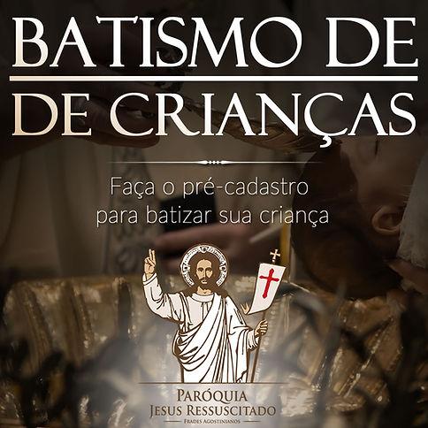 BATISMO DE CRIANÇAS • JPG.jpg