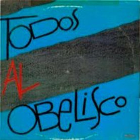 TODOS AL OBELISCO