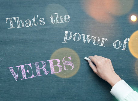 That's the Power of Verbs: 5 Ways that Stronger Verbs Can Improve Your Writing