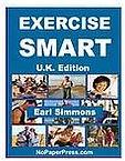 Exercise Smart - U.K. Edition eBook