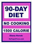 90-Day No-Cooking Diet - 1500 Calorie eBook